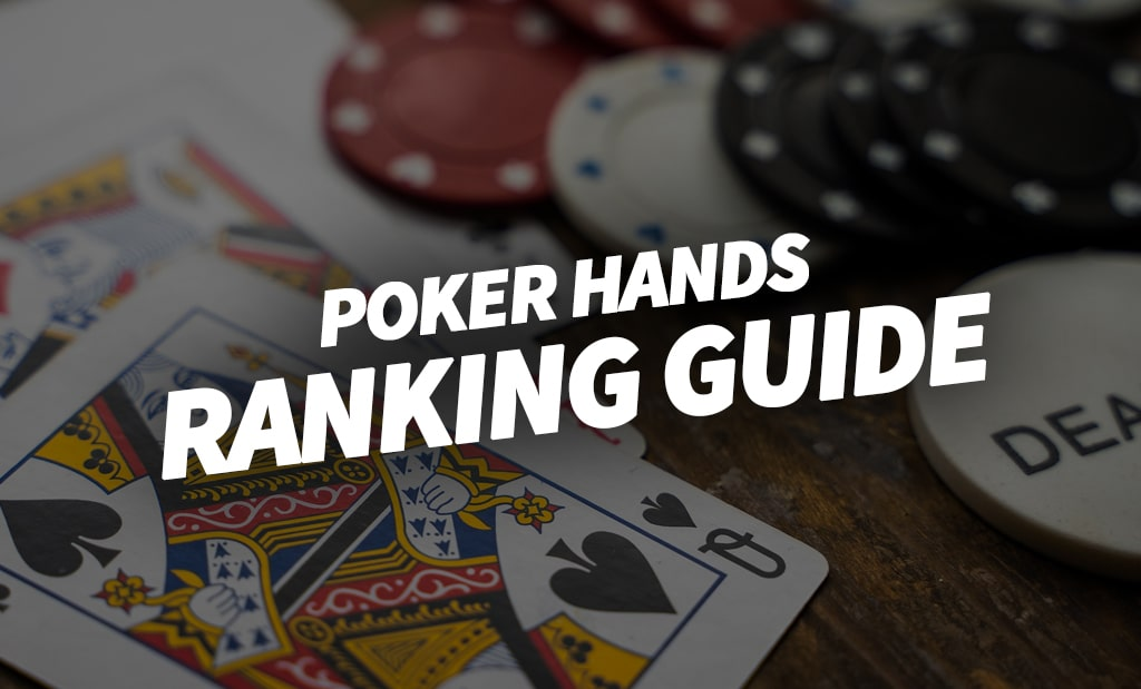 Poker Hands Ranking Guide