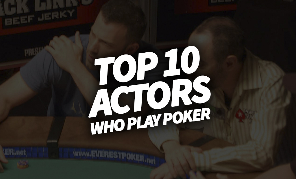 Actors who play poker