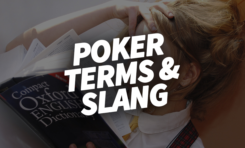 poker terms and slang